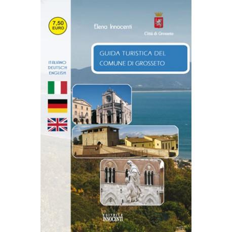 Guida Turistica del Comune di Grosseto (2a ed.)