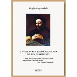 Il Venerabile Padre Giovanni da San Guglielmo