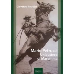 Mario Petrucci un buttero di Maremma
