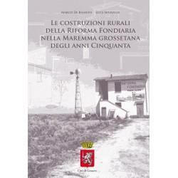 Le costruzioni rurali della Riforma Fondiaria nella Maremma Grossetana degli anni cinquanta
