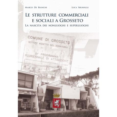 Le strutture commerciali a Grosseto: la nascita dei nonluoghi e superluoghi