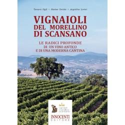 Vignaioli del Morellino di Scansano - Le radici profonde di un vino antico e di una moderna cantina