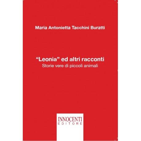 """""""Leonia"""" ed altri racconti - Storie vere di piccoli animali"""