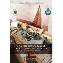 La Cantieristica Navale a Castiglione della Pescaia dalle origini ai nostri giorni