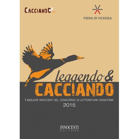Leggendo & Cacciando 2015