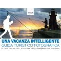 Una vacanza intelligente - Guida turistico fotografica di Castiglione della Pescaia