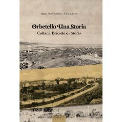 Orbetello una storia - Collana Briciole di Storia