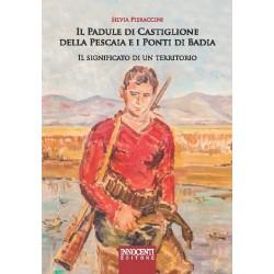 Il padule di Castiglione della Pescaia e i ponti di Badia - il significato di un territorio