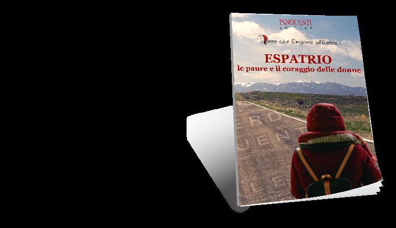 Espatrio le paure e il coraggio delle donne